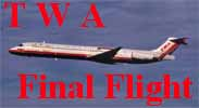 TWA's Final Flight